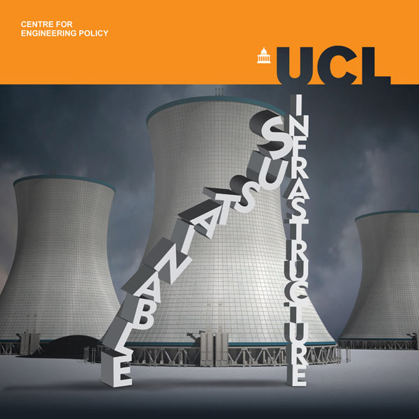 Sustainable Infrastructure - a challenge for the UCL Centre for Engineering Policy