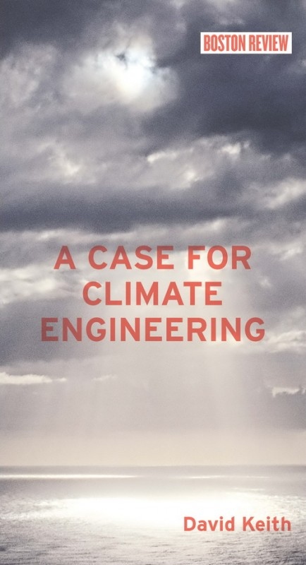 Cover art for David Keith's book 'a case for climate engineering'