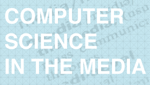 Computer Science in the media